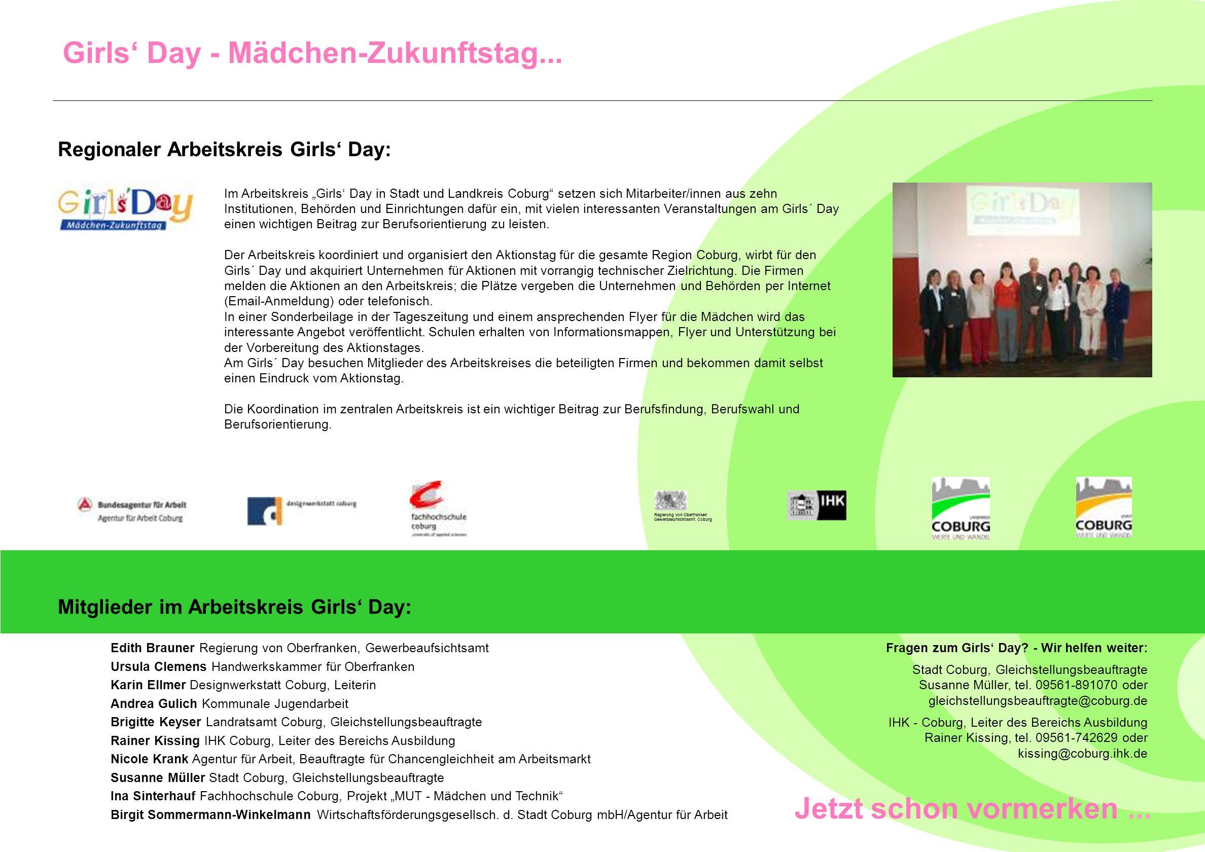 Girls Day - Mädchen-Zukunftstag... Im Arbeitskreis Girls Day in Stadt und Landkreis Coburg setzen sich Mitarbeiter/innen aus zehn Institutionen, Behör
