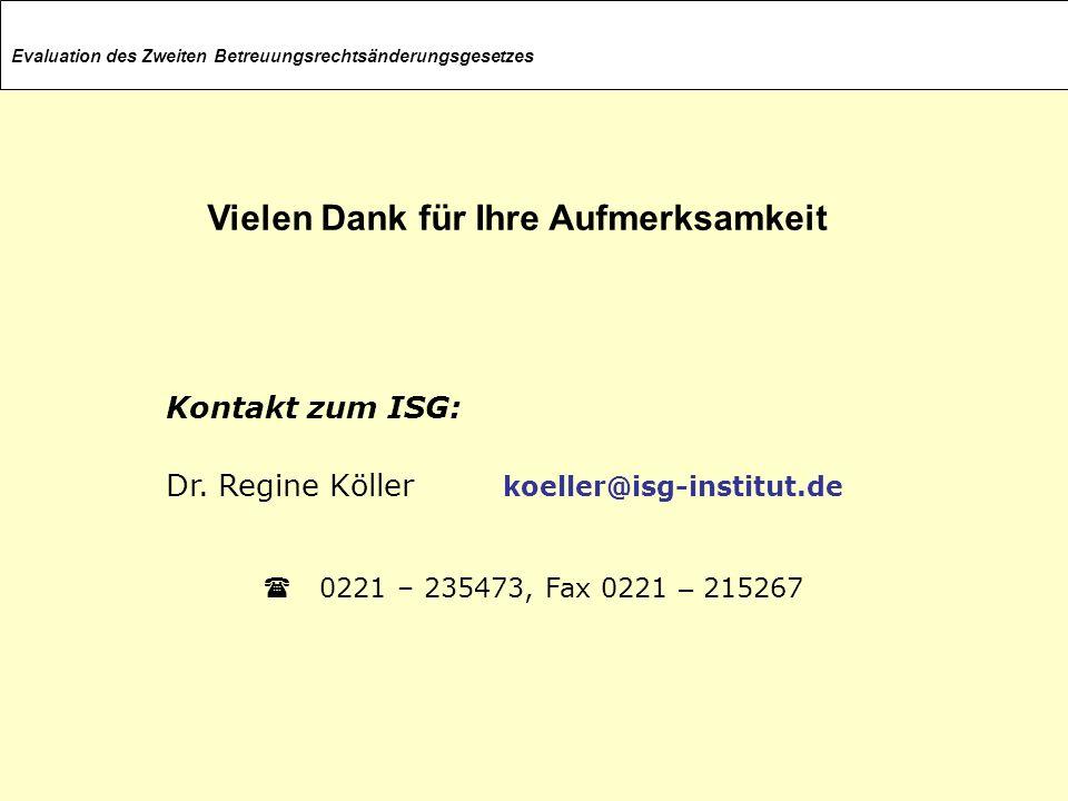 Evaluation des Zweiten Betreuungsrechtsänderungsgesetzes Kontakt zum ISG: Dr. Regine Köller koeller@isg-institut.de 0221 – 235473, Fax 0221 – 215267 V