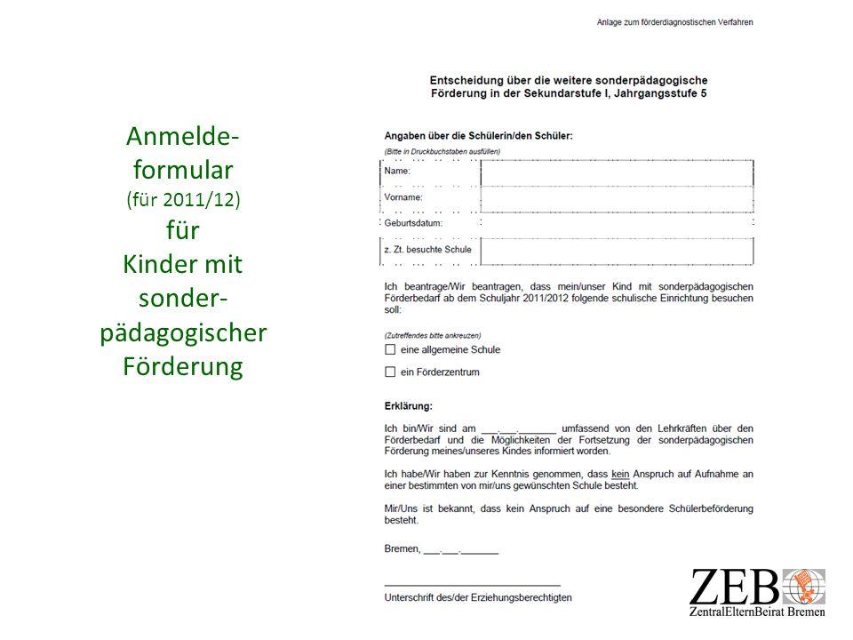 Anmelde- formular (für 2011/12) für Kinder mit sonder- pädagogischer Förderung