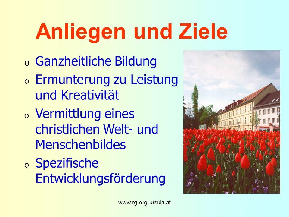 www.rg-org-ursula.at Bischöfliches R eal G ymnasium und O berstufen R eal G ymnasium Mit Modellversuch Neue Mittelschule gemäß § 7a SchOG seit Sept.