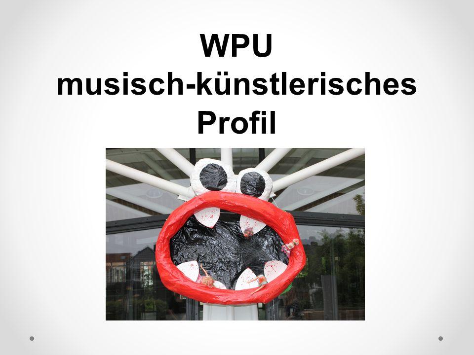 WPU musisch-künstlerisches Profil