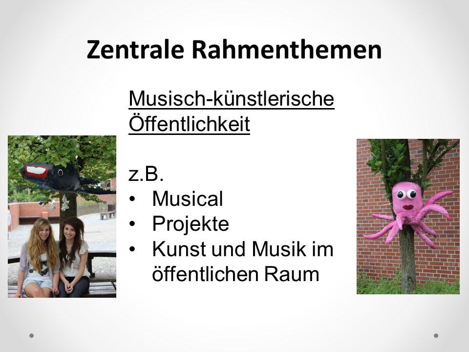 Musisch-künstlerische Öffentlichkeit z.B. Musical Projekte Kunst und Musik im öffentlichen Raum