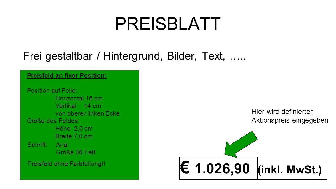 PREISBLATT Frei gestaltbar / Hintergrund, Bilder, Text, …..