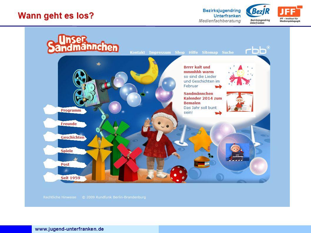 www.jugend-unterfranken.de Bezirksjugendring Unterfranken Medienfachberatung Wann geht es los?