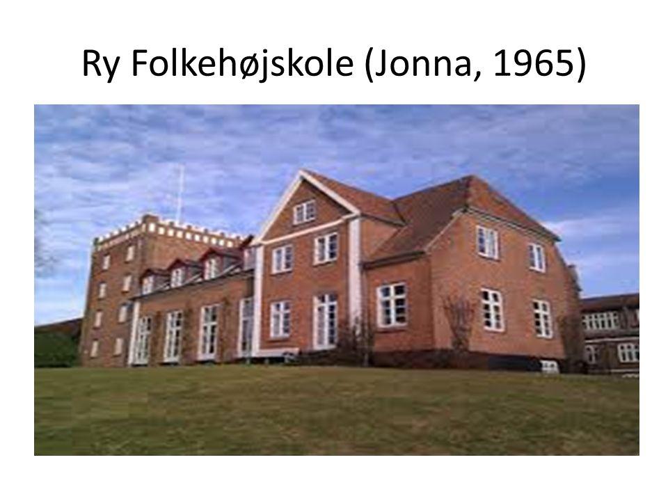 Ry Folkehøjskole (Jonna, 1965)
