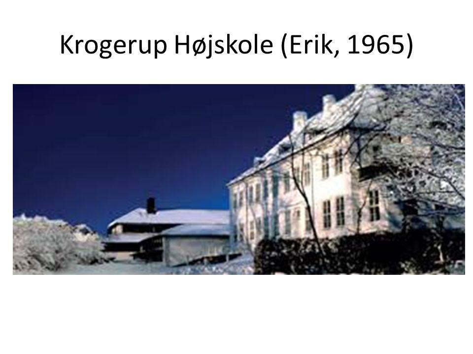 Krogerup Højskole (Erik, 1965)