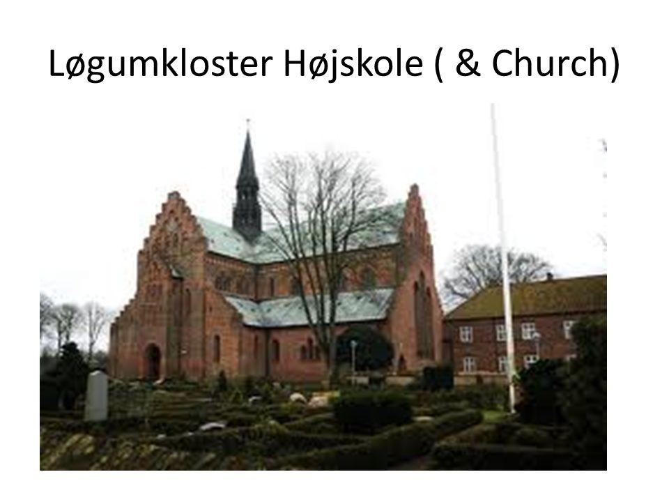 Løgumkloster Højskole ( & Church)