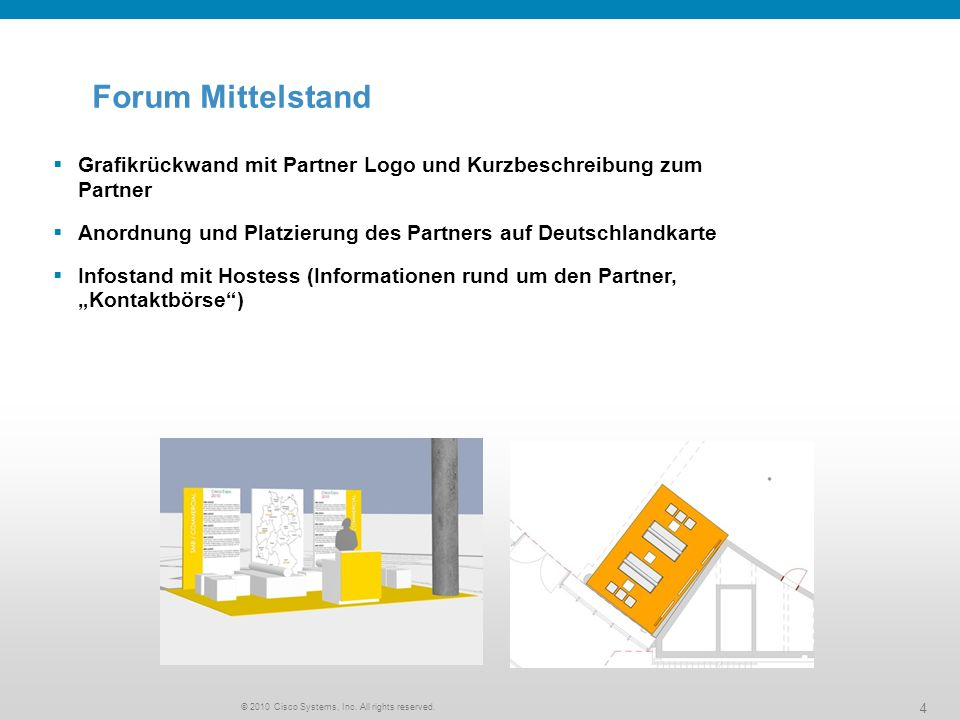 © 2010 Cisco Systems, Inc. All rights reserved. 5 Forum Mittelstand