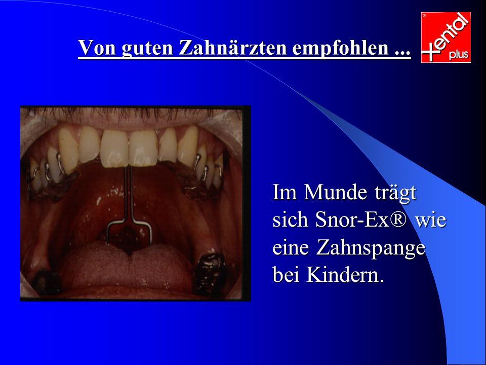 Im Munde trägt sich Snor-Ex® wie eine Zahnspange bei Kindern.