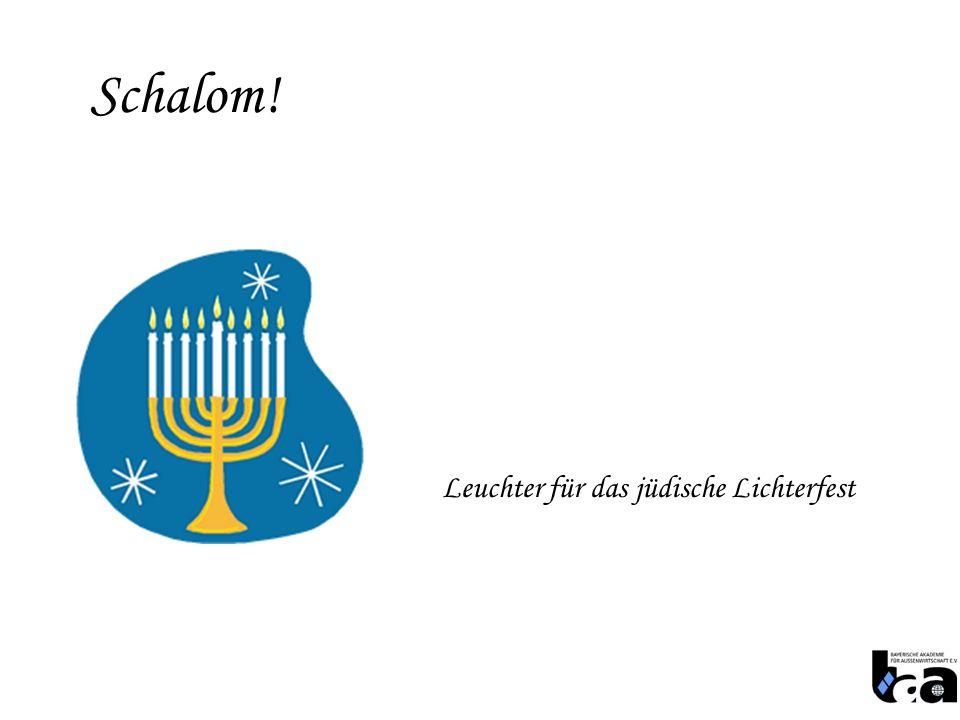 Schalom! Leuchter für das jüdische Lichterfest