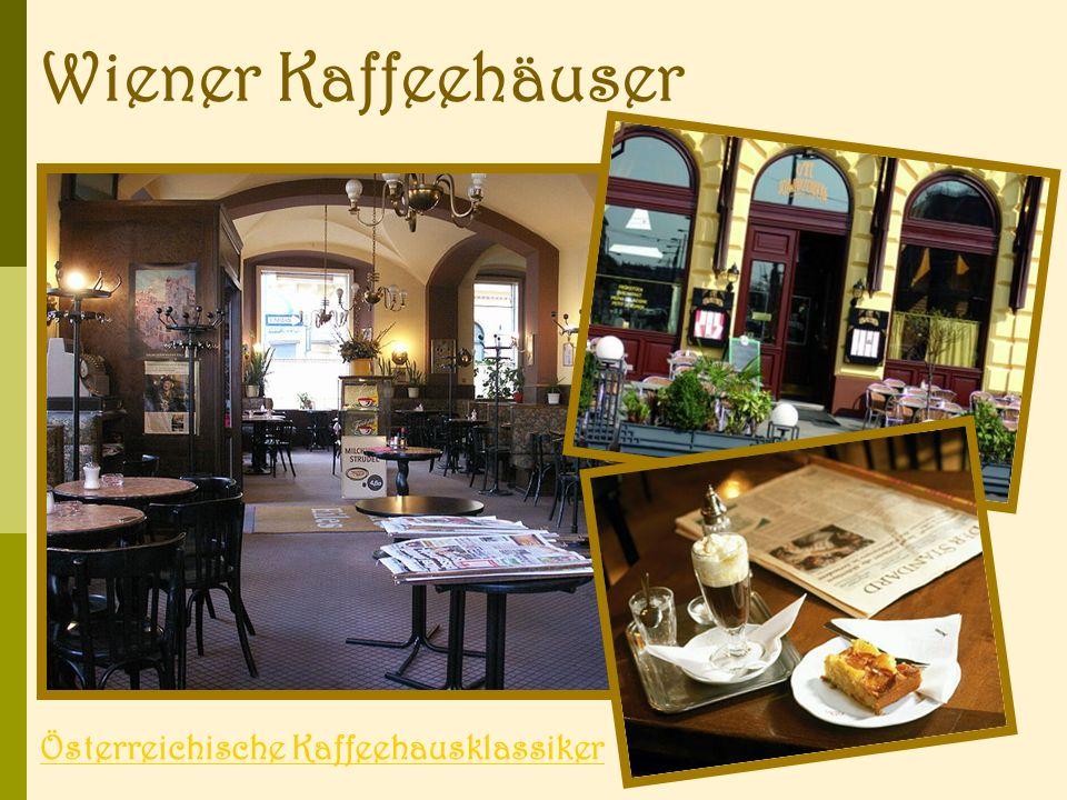 Wiener Kaffeehäuser Österreichische Kaffeehausklassiker