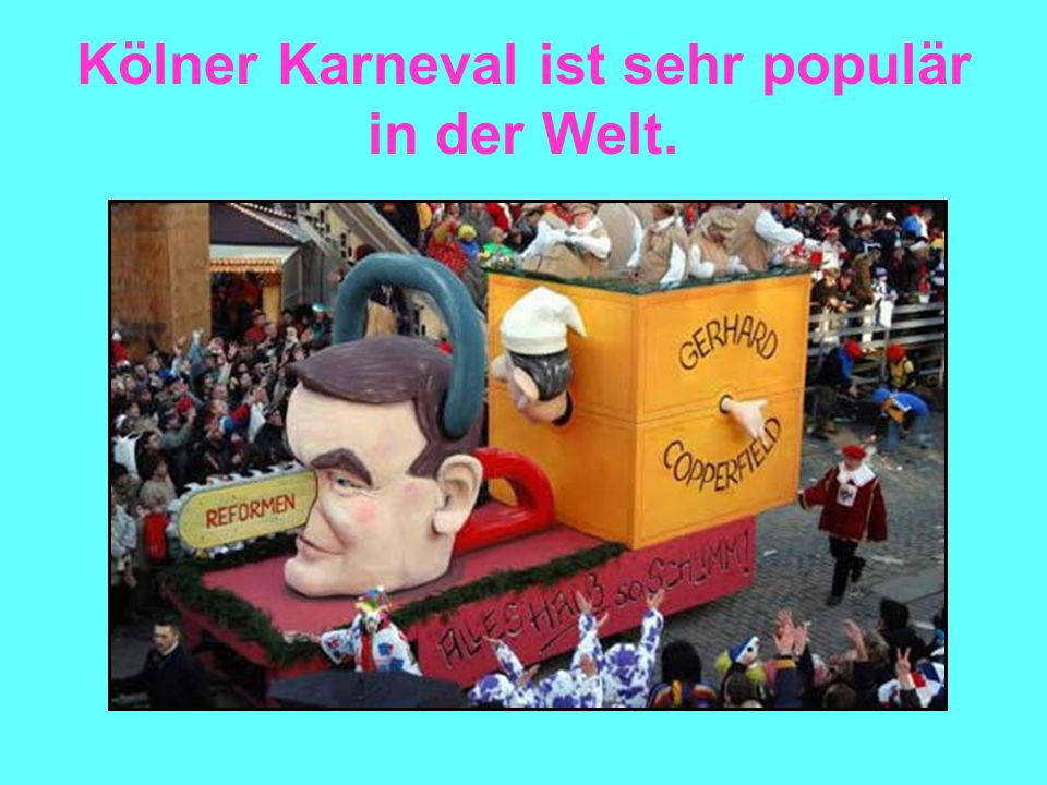 Kölner Karneval ist sehr populär in der Welt.
