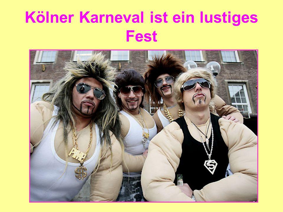 Kölner Karneval ist ein lustiges Fest