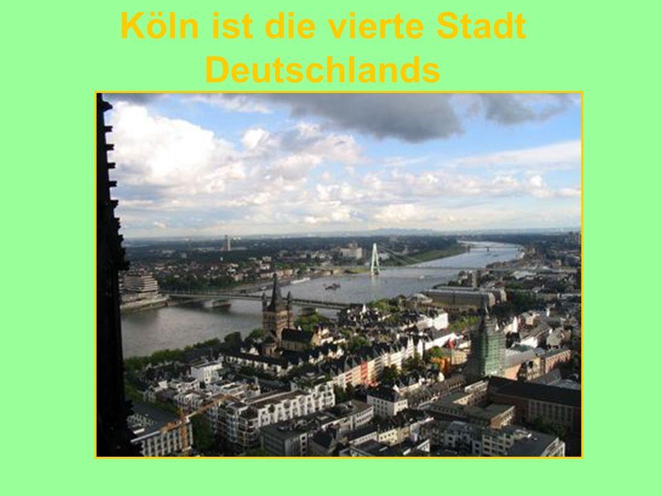 Köln ist die vierte Stadt Deutschlands