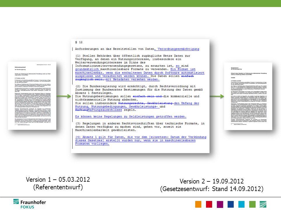 Version 2 – 19.09.2012 (Gesetzesentwurf: Stand 14.09.2012) Version 1 – 05.03.2012 (Referententwurf)