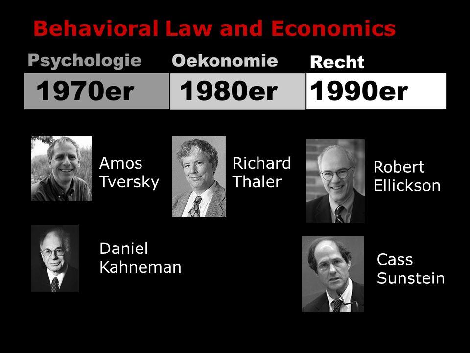 Behavioral Law and Economics Amos Tversky Daniel Kahneman Richard Thaler Robert Ellickson Cass Sunstein
