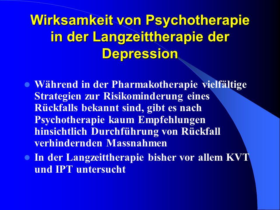 Wirksamkeit von Psychotherapie in der Langzeittherapie der Depression Während in der Pharmakotherapie vielfältige Strategien zur Risikominderung eines