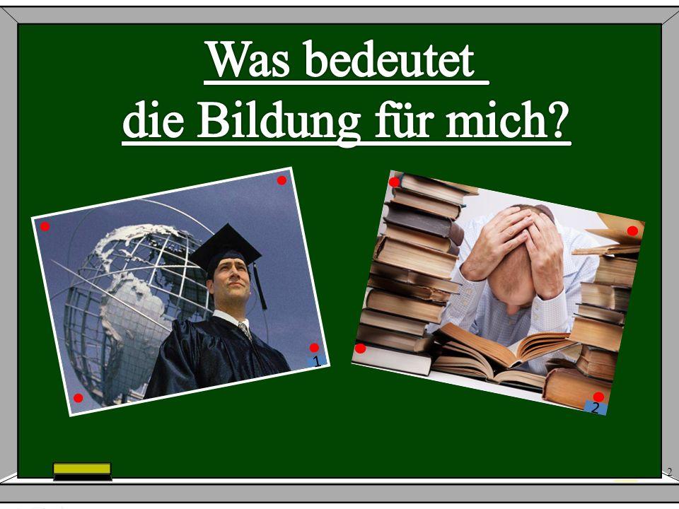 23 39 3.Ihr könntet zahlreiche Informationen aus dem Internet erhalten, auch auf Deutsch.