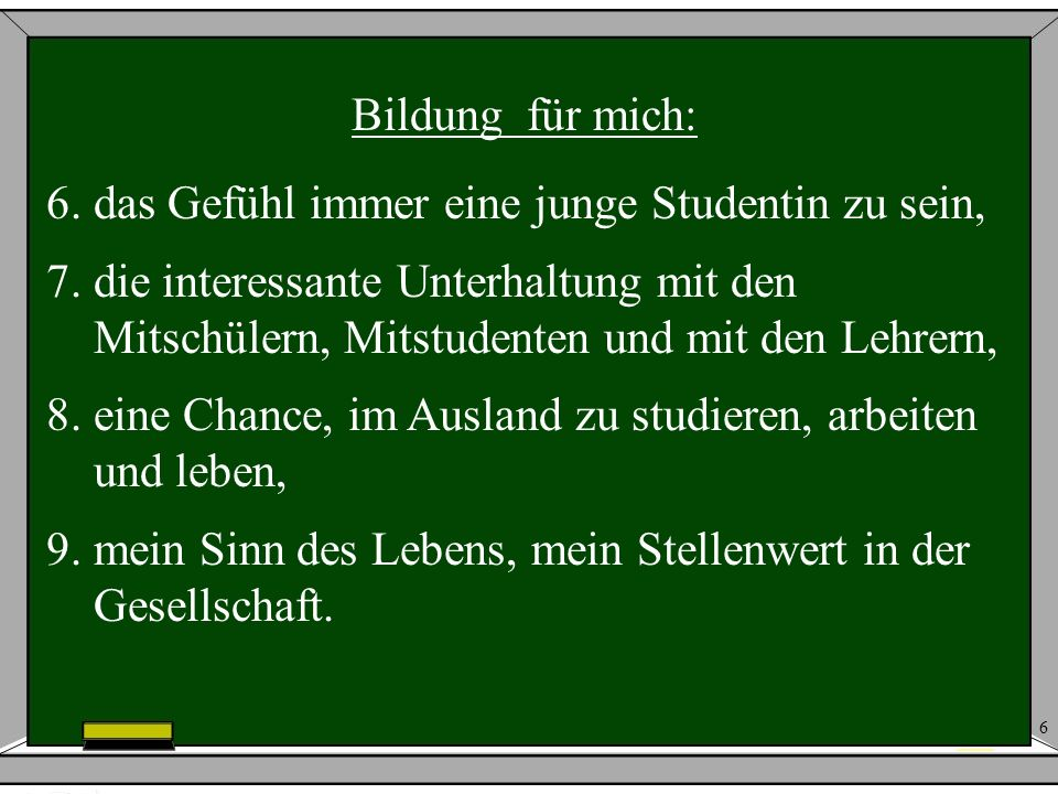 27 Was mich angeht, ich wähle Deutsch und höhere Bildung und die Ausbildung mit Deutsch.