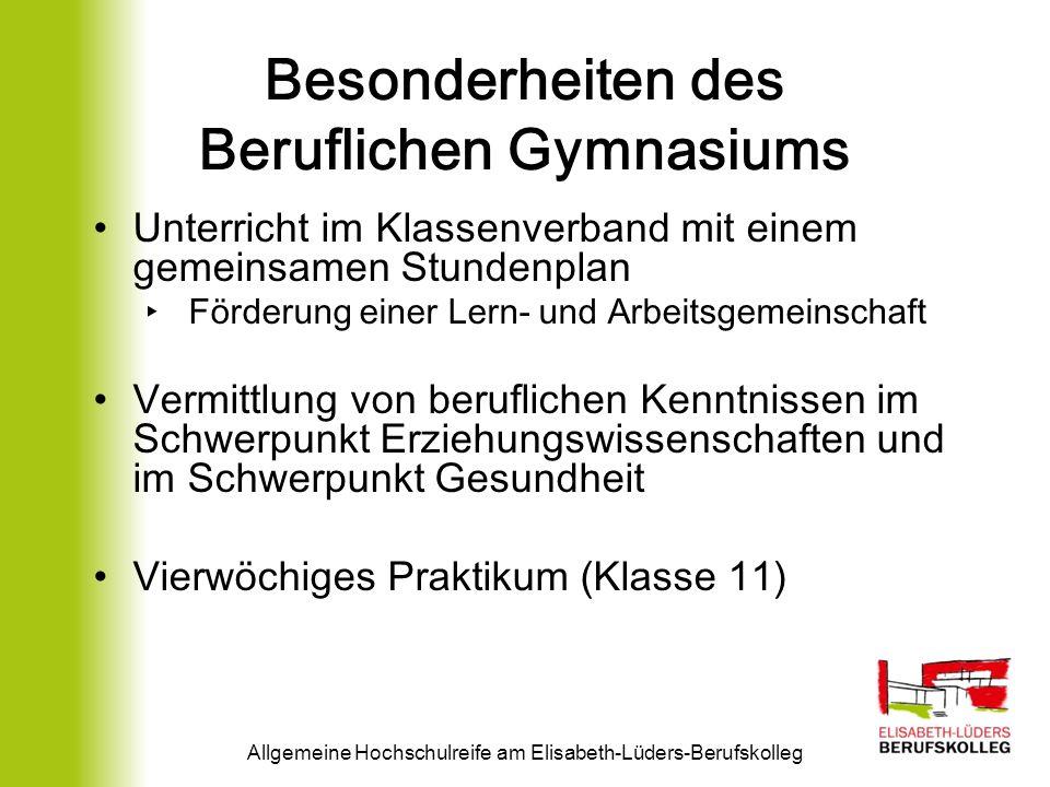Allgemeine Hochschulreife am Elisabeth-Lüders-Berufskolleg Weitere Informationen: Elisabeth-Lüders- Berufskolleg, Am Ebertpark 7, 59067 Hamm Tel.: 02381 / 97386-0 Internet: www.elbk-hamm.de