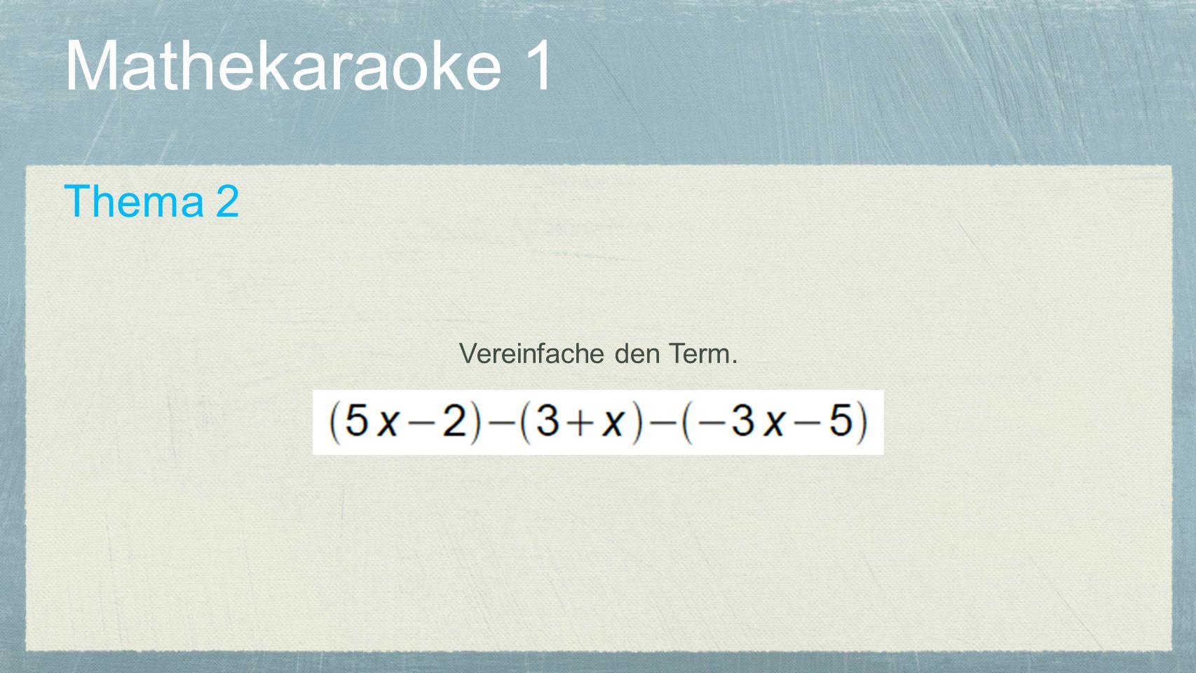 Mathekaraoke 1 Thema 3