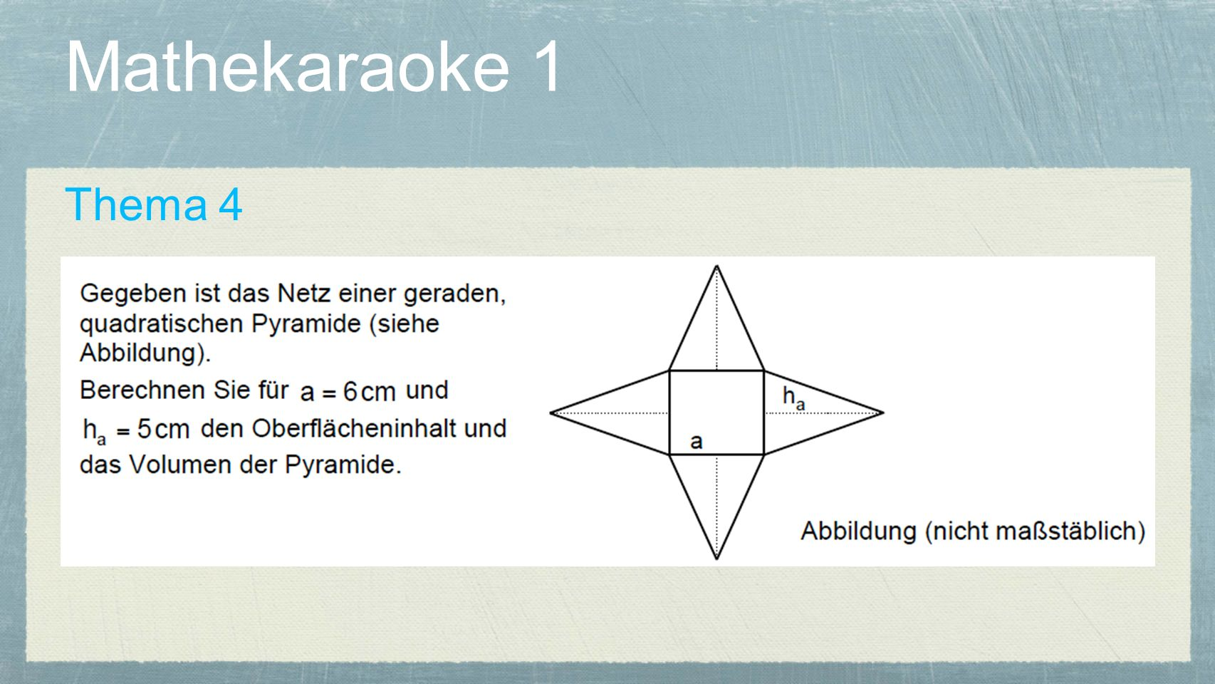Mathekaraoke 1 Thema 4