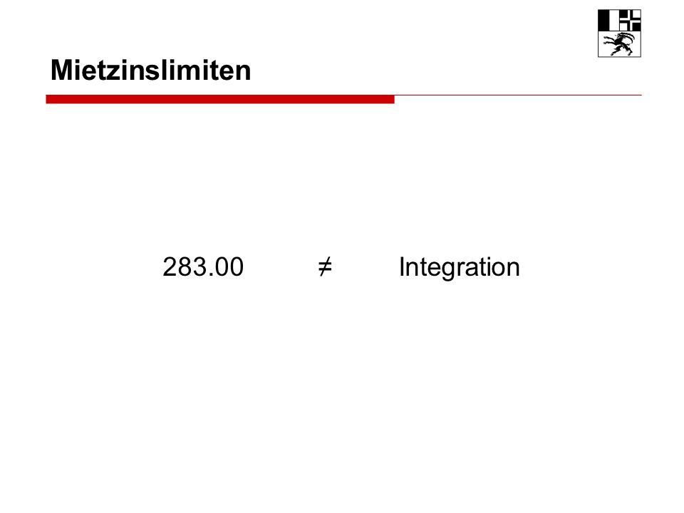 Mietzinslimiten 283.00 Integration