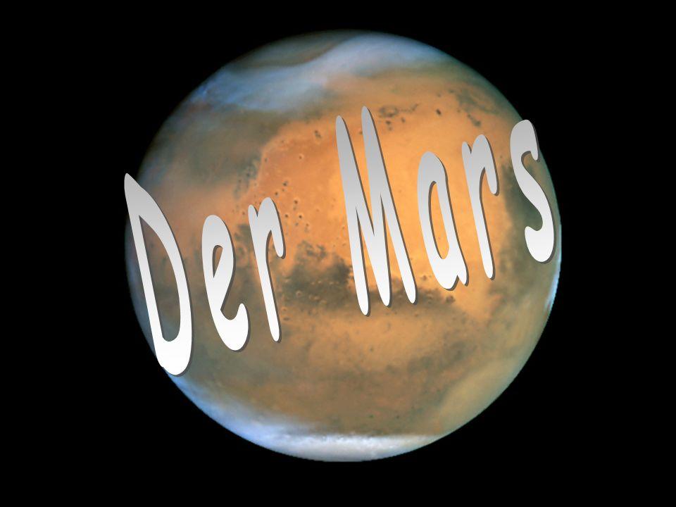 Sabine Hammerl2 Durchmesser: 6 800 km Es ist der zweitkleinste Planet in unseren Sonnensystems 2 Millionen km von der Sonne entfernt Wegen seiner orange- bis blutroten Farbe wurde er nach dem römischen Kriegsgott Mars benannt.