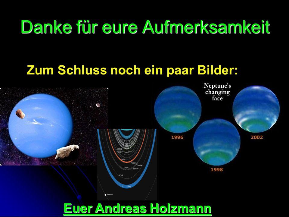 Danke für eure Aufmerksamkeit Zum Schluss noch ein paar Bilder: Euer Andreas Holzmann