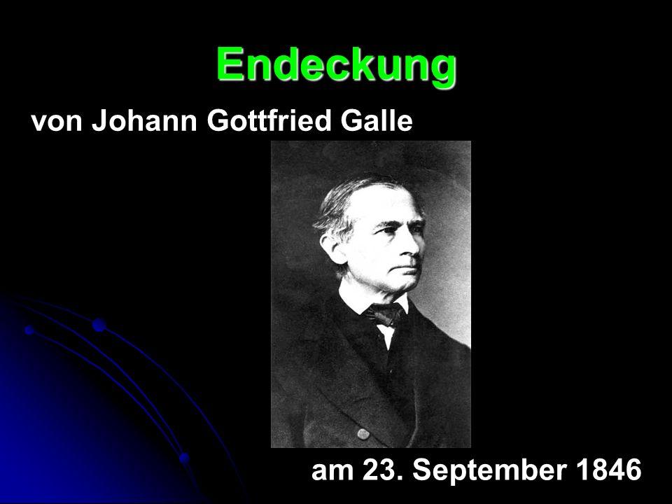 Endeckung von Johann Gottfried Galle am 23. September 1846