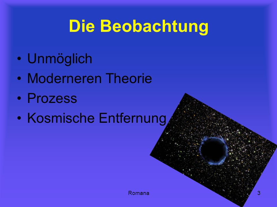 Romana3 Die Beobachtung Unmöglich Moderneren Theorie Prozess Kosmische Entfernung