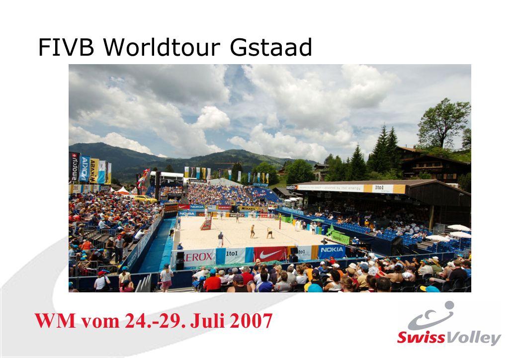 FIVB Worldtour Gstaad WM vom 24.-29. Juli 2007