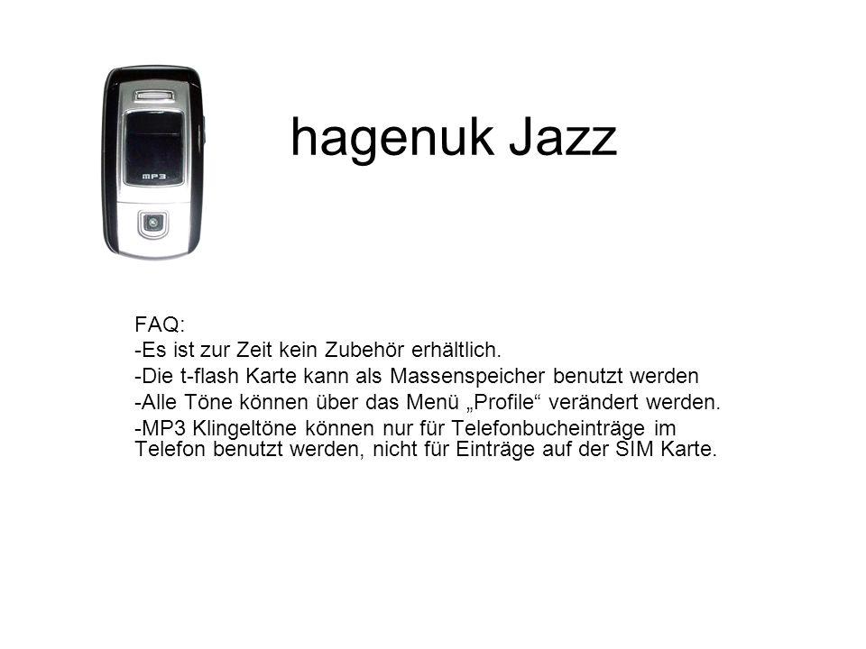 hagenuk Jazz FAQ: -Es ist zur Zeit kein Zubehör erhältlich.