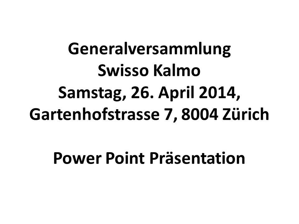Generalversammlung Swisso Kalmo Samstag, 26.