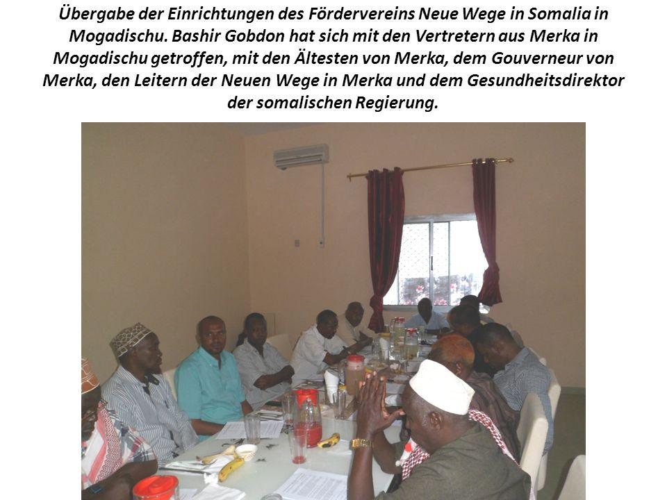 Übergabe der Einrichtungen des Fördervereins Neue Wege in Somalia in Mogadischu.