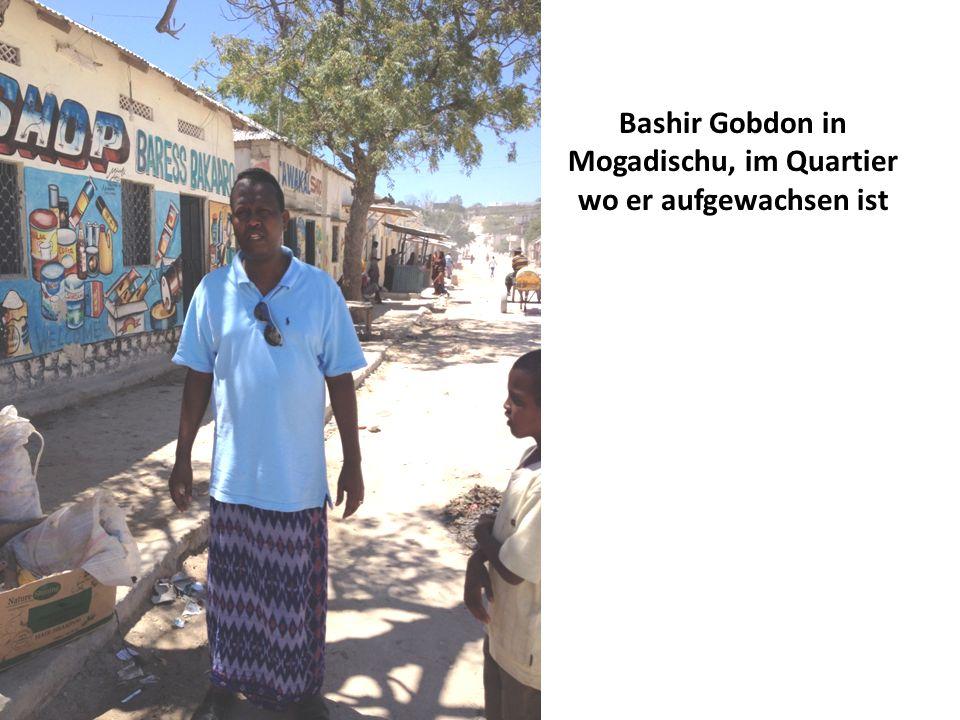 Bashir Gobdon in Mogadischu, im Quartier wo er aufgewachsen ist