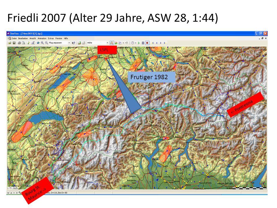Friedli 2007 (Alter 29 Jahre, ASW 28, 1:44) Frutiger 1982 Bourg St. Maurice -> <- Pontresina LSPL