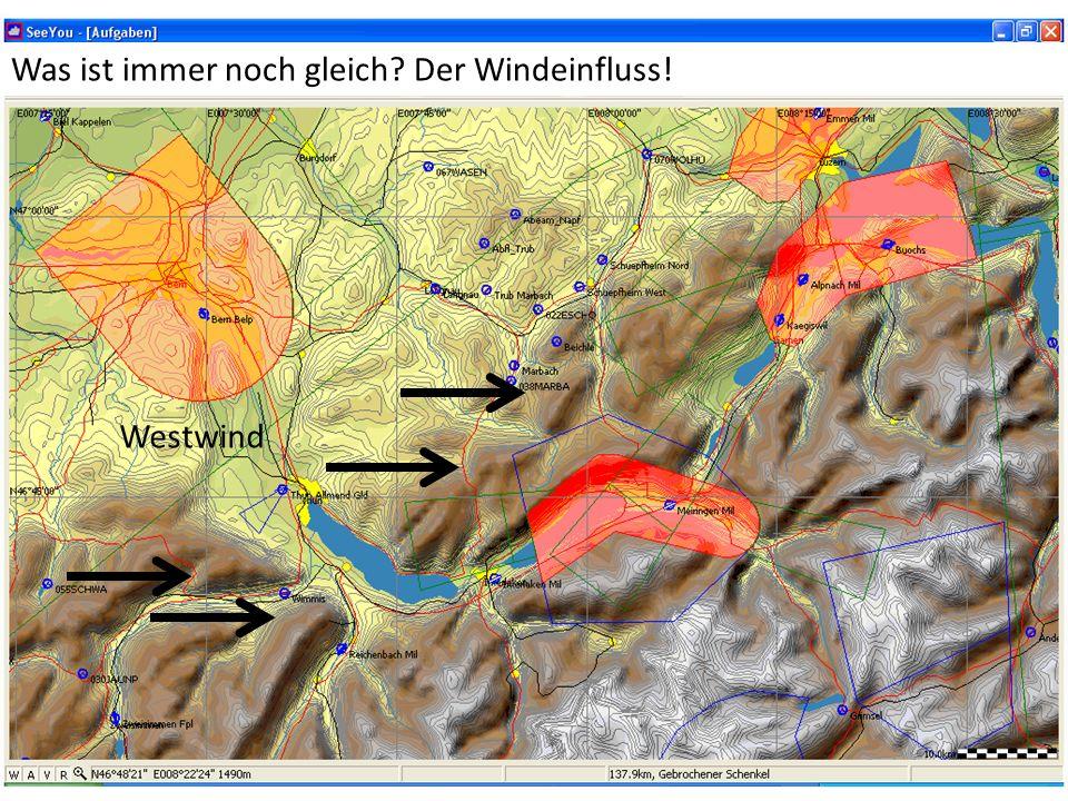 Süd-Westwind Was ist immer noch gleich? Der Windeinfluss!
