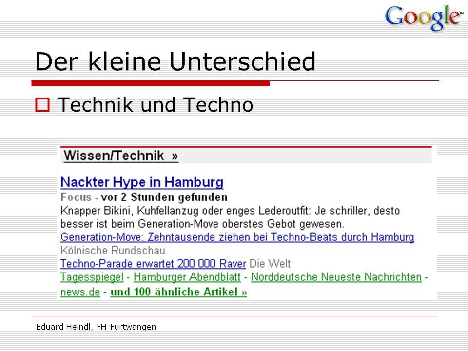 Eduard Heindl, FH-Furtwangen Der kleine Unterschied Technik und Techno