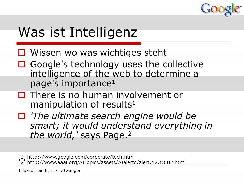 Eduard Heindl, FH-Furtwangen Strategisches Risiko Was passiert wenn: Google ausfällt.