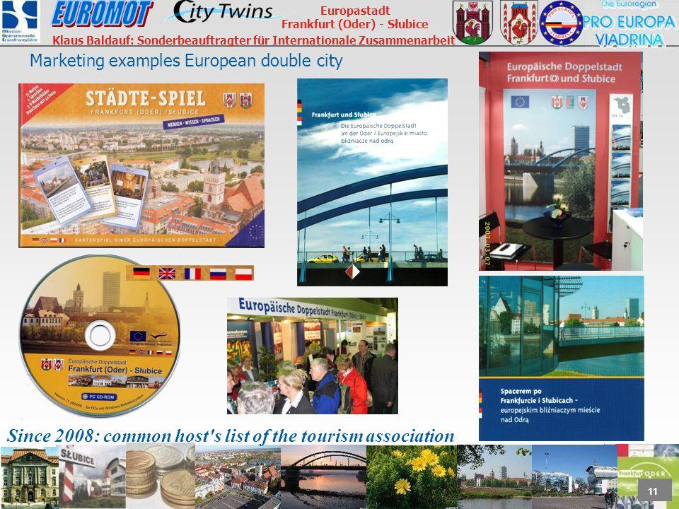 11 Europastadt Frankfurt (Oder) - Słubice Klaus Baldauf: Sonderbeauftragter für Internationale Zusammenarbeit Marketing examples European double city