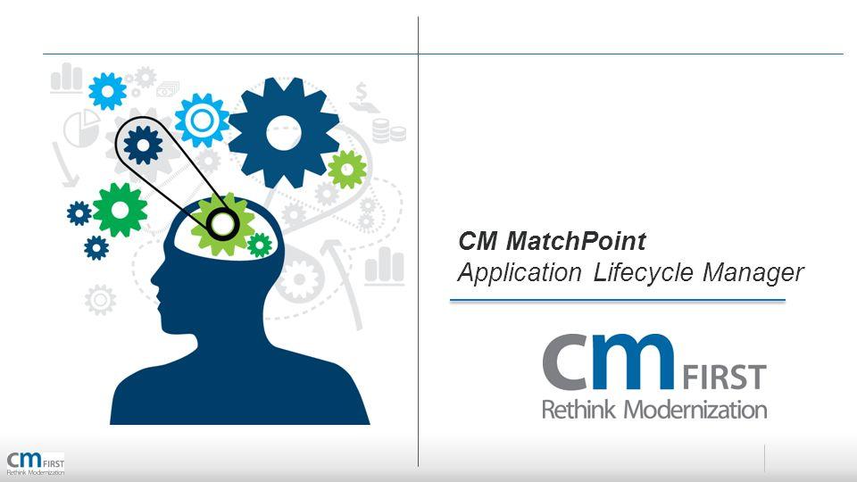 CM MatchPoint ALM Process
