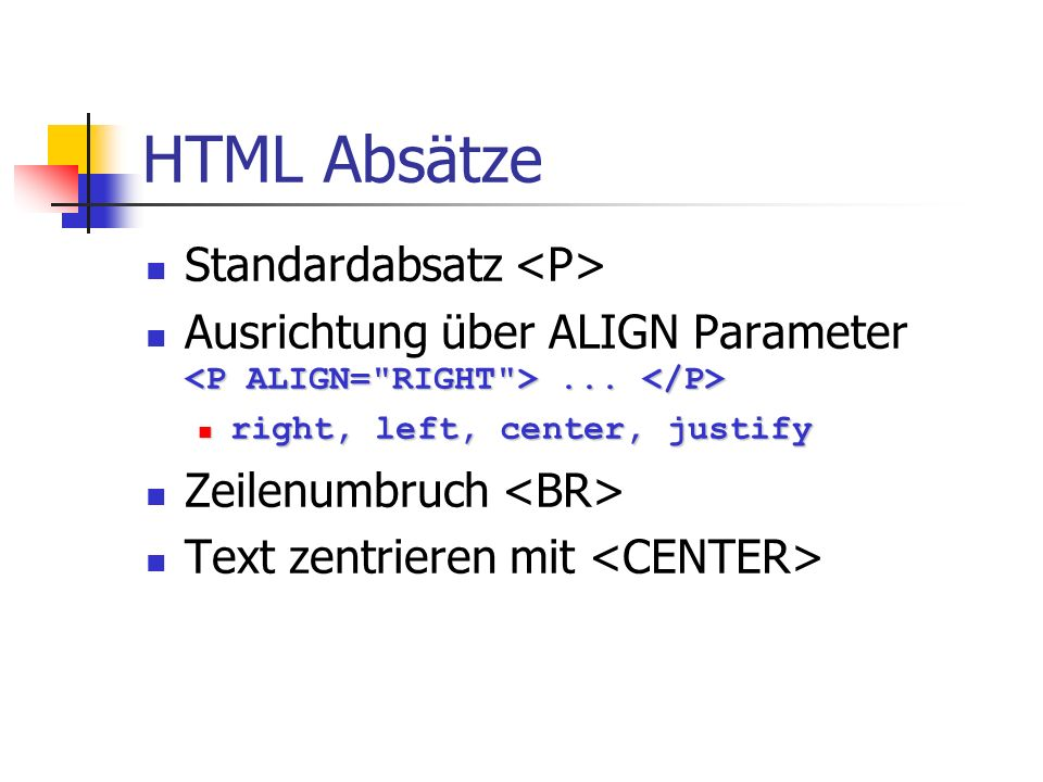 HTML Links lokale Verweise (selbe Seite) Sprung hierher Sprung hierher Sprung hinauf Sprung hinauf lokale Verweise (andere Seite) Klick mich Klick mich URL xyz xyz Mailto-Link: mail mail