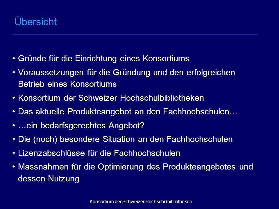 Fachhochschulen (vorläufig) als eine « Site » bewerten Elektronische Zeitschriften: « flat fee » Konsortium der Schweizer Hochschulbibliotheken Lizenzabschlüsse für die Fachhochschulen