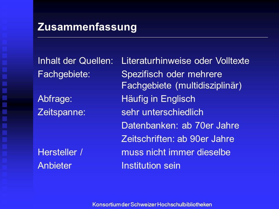 Konsortium der Schweizer Hochschulbibliotheken Vom Hersteller zum Endnutzer Wer erhält Zugriff auf ein Produkt.