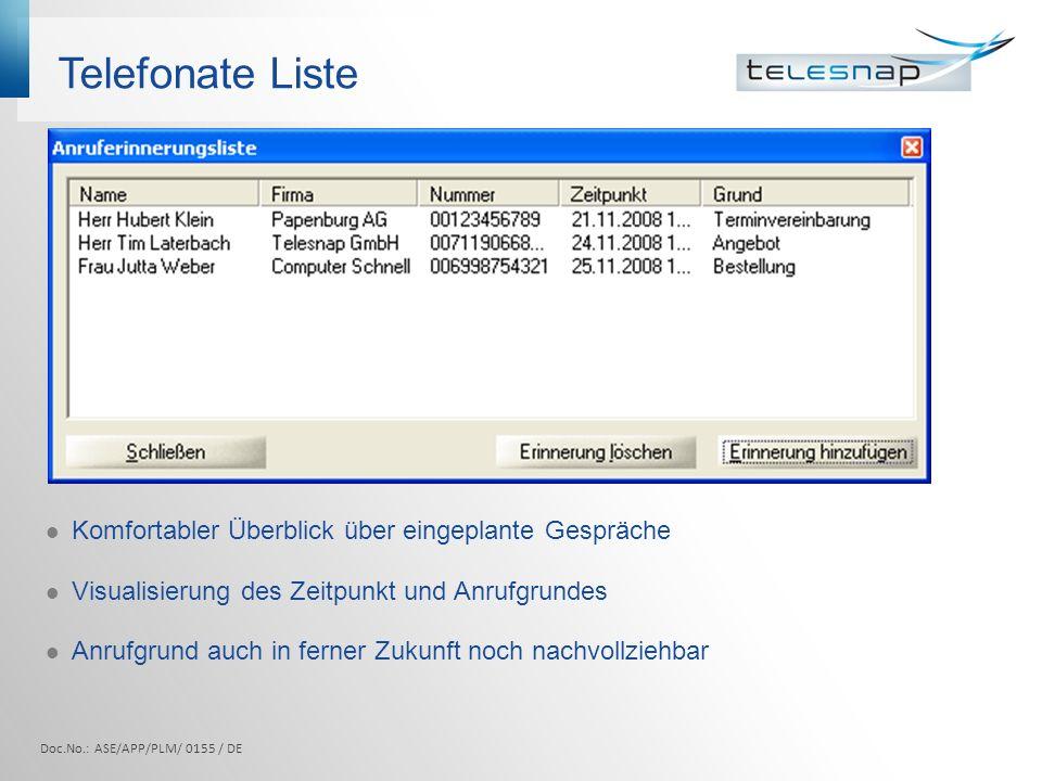 Telefonatejournal Lückenlose Protokollierung Doc.No.: ASE/APP/PLM/ 0155 / DE