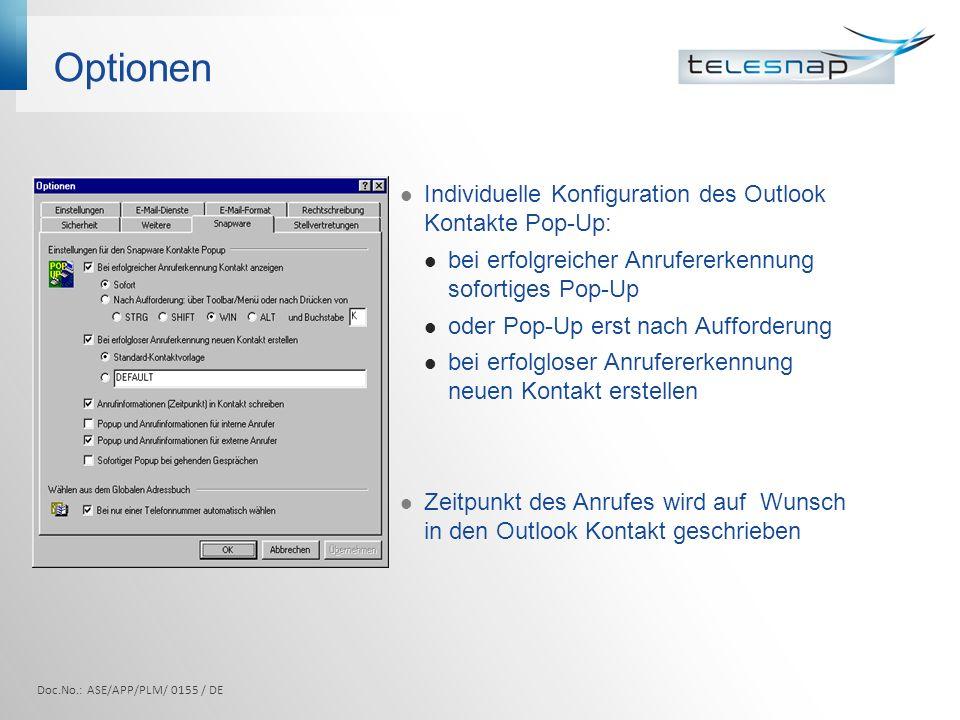 Optionen Individuelle Konfiguration des Outlook Kontakte Pop-Up: bei erfolgreicher Anrufererkennung sofortiges Pop-Up oder Pop-Up erst nach Aufforderu