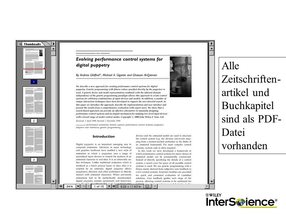 Alle Zeitschriften- artikel und Buchkapitel sind als PDF- Datei vorhanden