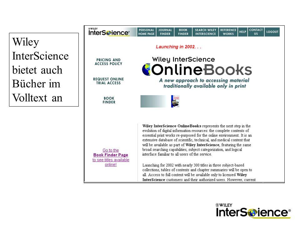Wiley InterScience bietet auch Bücher im Volltext an