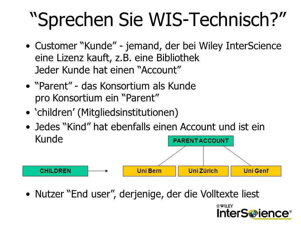 Sprechen Sie WIS-Technisch.